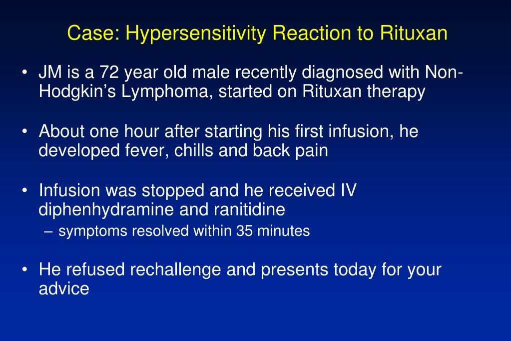 Case: Hypersensitivity Reaction to Rituxan