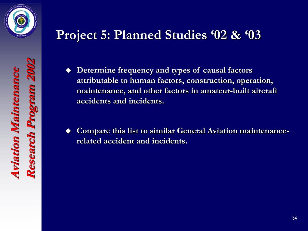 Project 5: Planned Studies '02 & '03