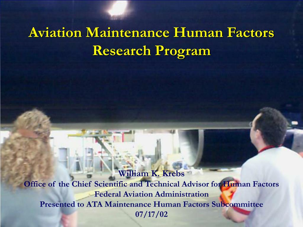 Aviation Maintenance Human Factors