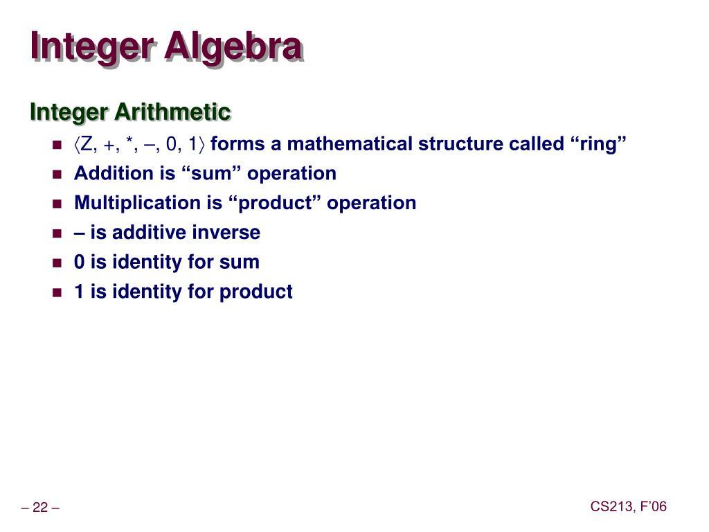 Integer Algebra
