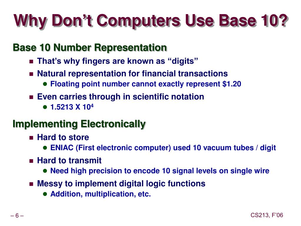 Why Don't Computers Use Base 10?