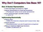 why don t computers use base 10