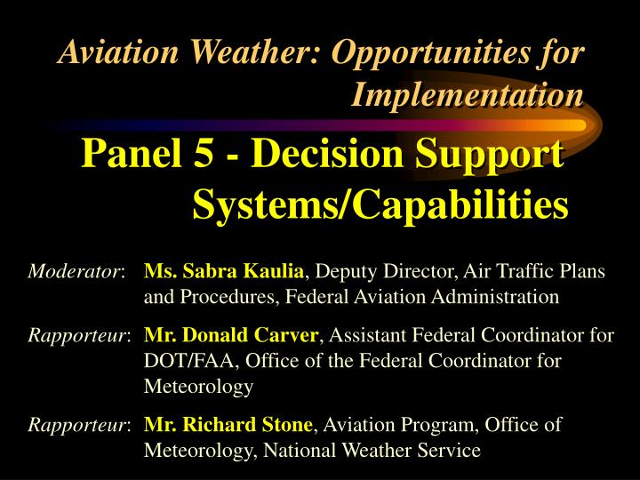 Aviation weather opportunities for implementation