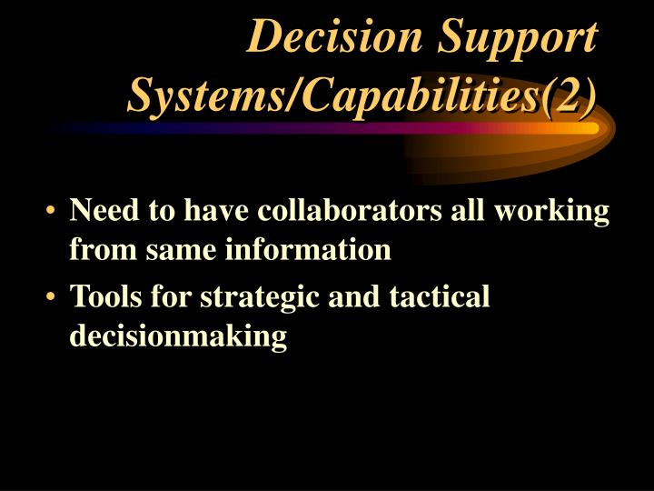 Decision support systems capabilities 2
