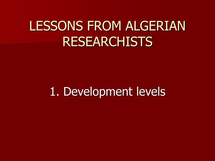 LESSONS FROM ALGERIAN