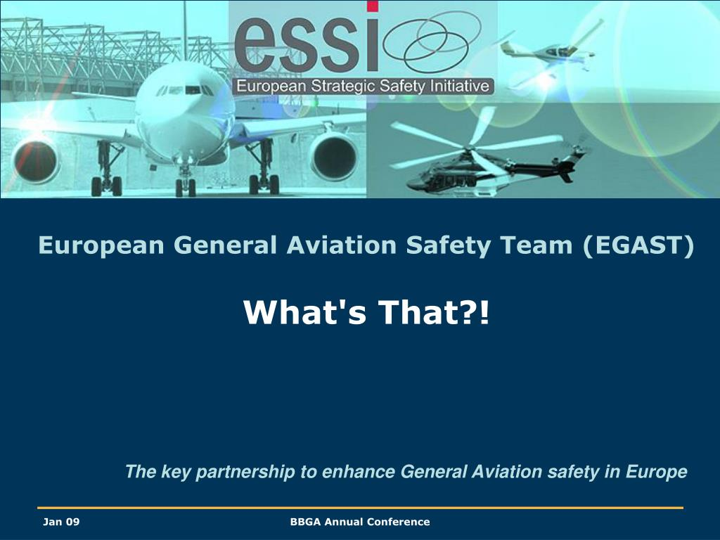 european general aviation safety team egast what s that