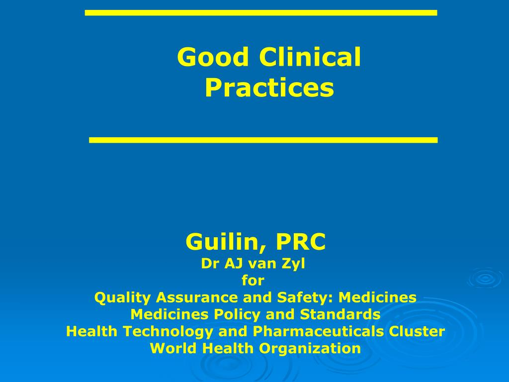 Good Clinical Practices