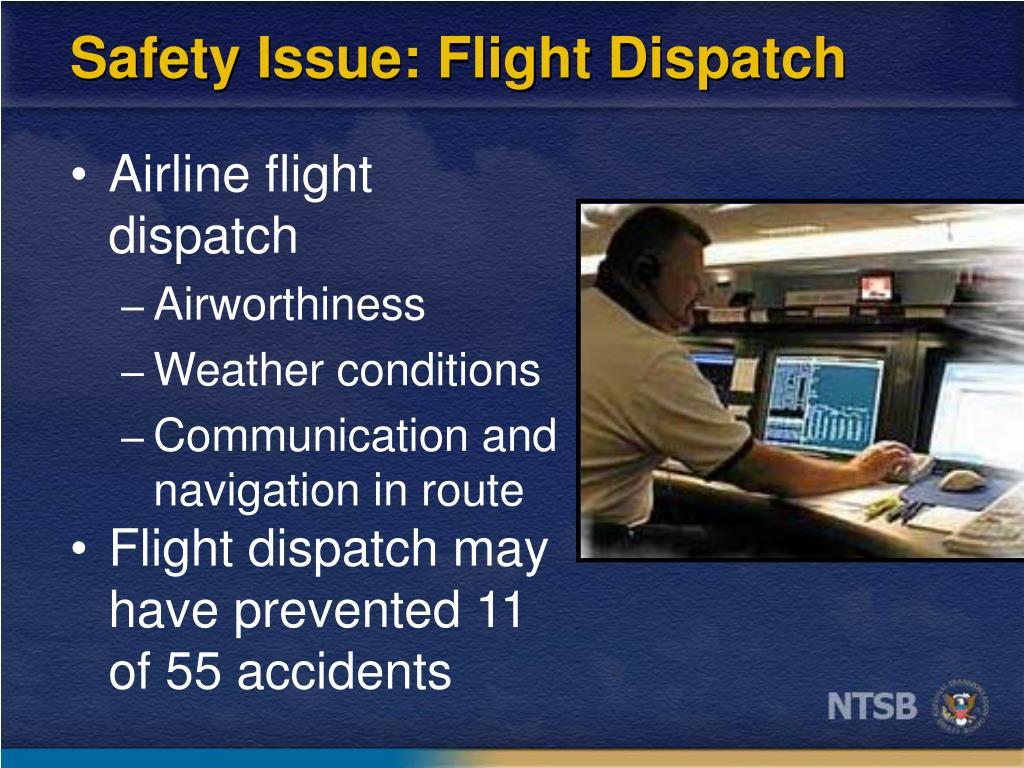 Safety Issue: Flight Dispatch