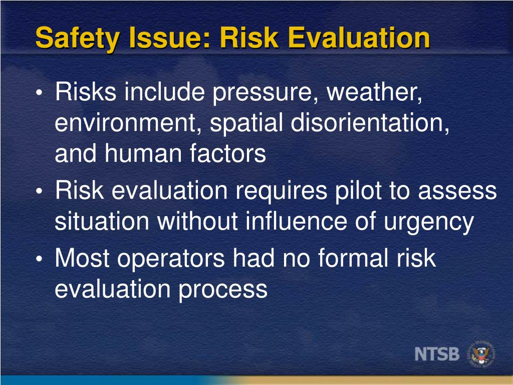 Safety Issue: Risk Evaluation