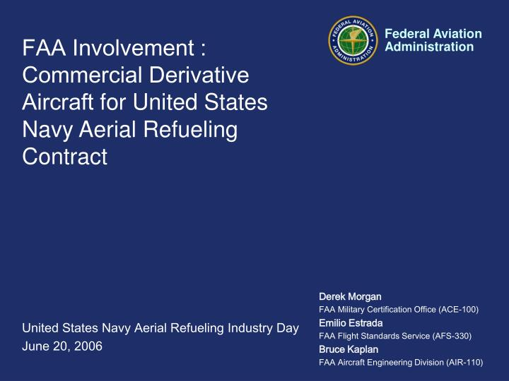 Faa involvement commercial derivative aircraft for united states navy aerial refueling contract