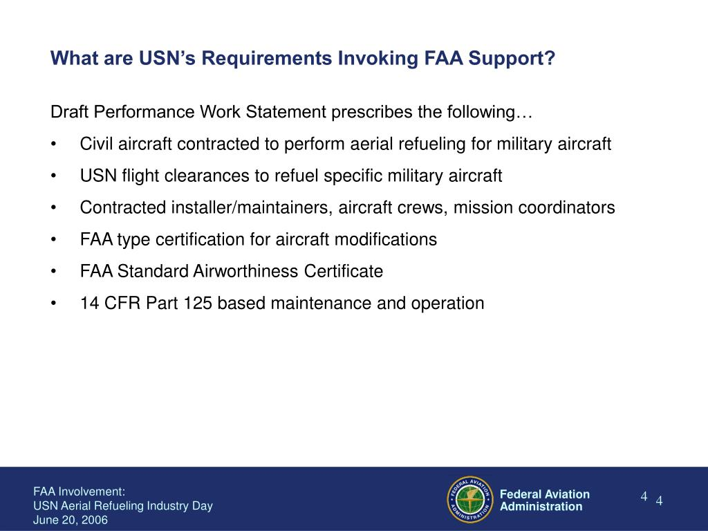 What are USN's Requirements Invoking FAA Support?