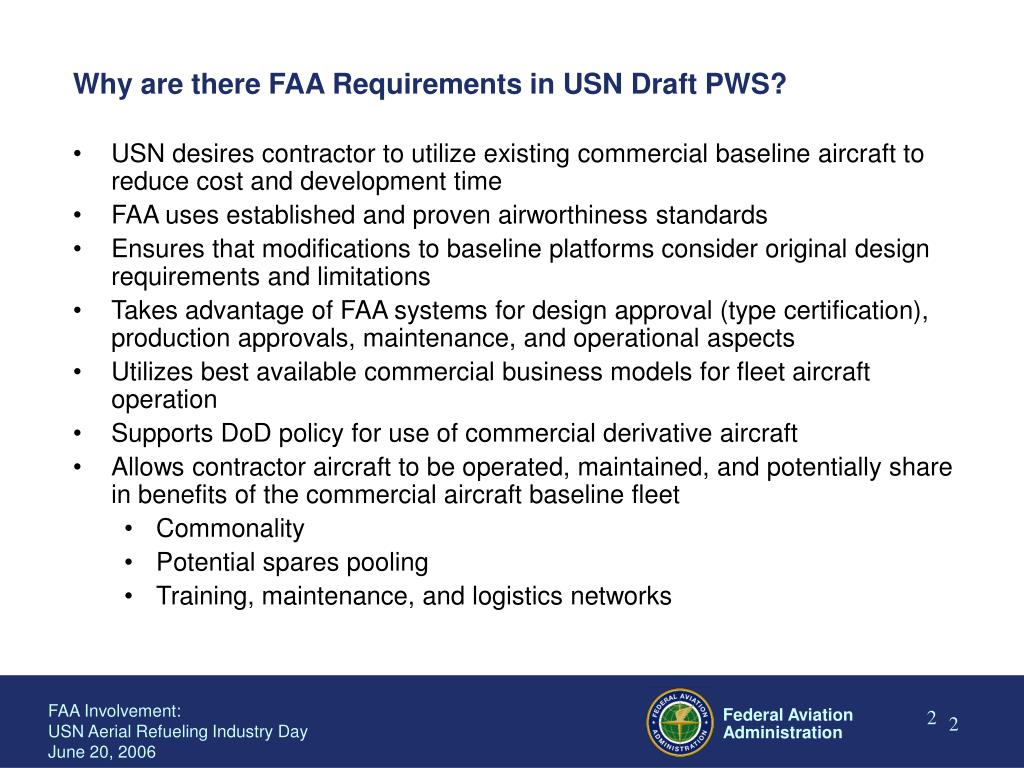 Why are there FAA Requirements in USN Draft PWS?