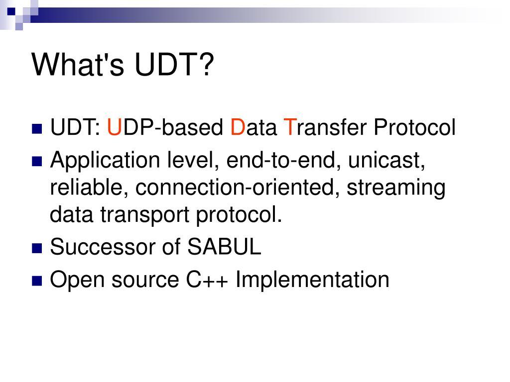What's UDT?