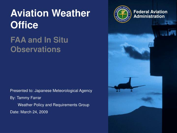 Aviation weather office