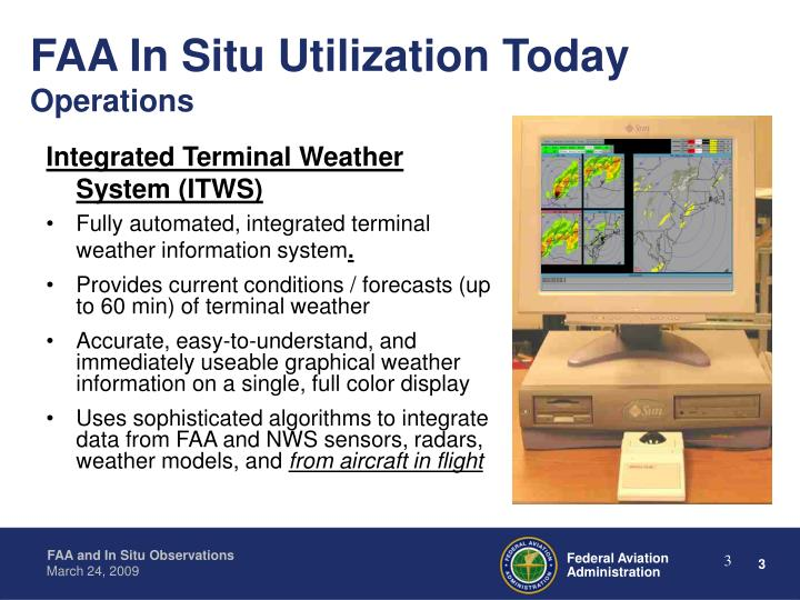 Faa in situ utilization today operations