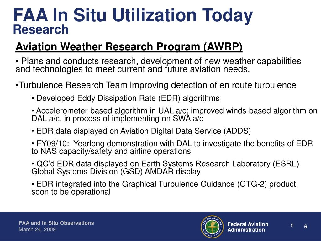 FAA In Situ Utilization Today
