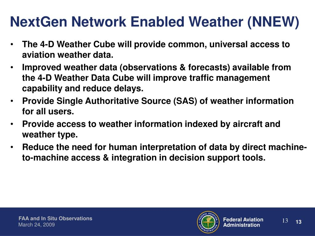 NextGen Network Enabled Weather (NNEW)