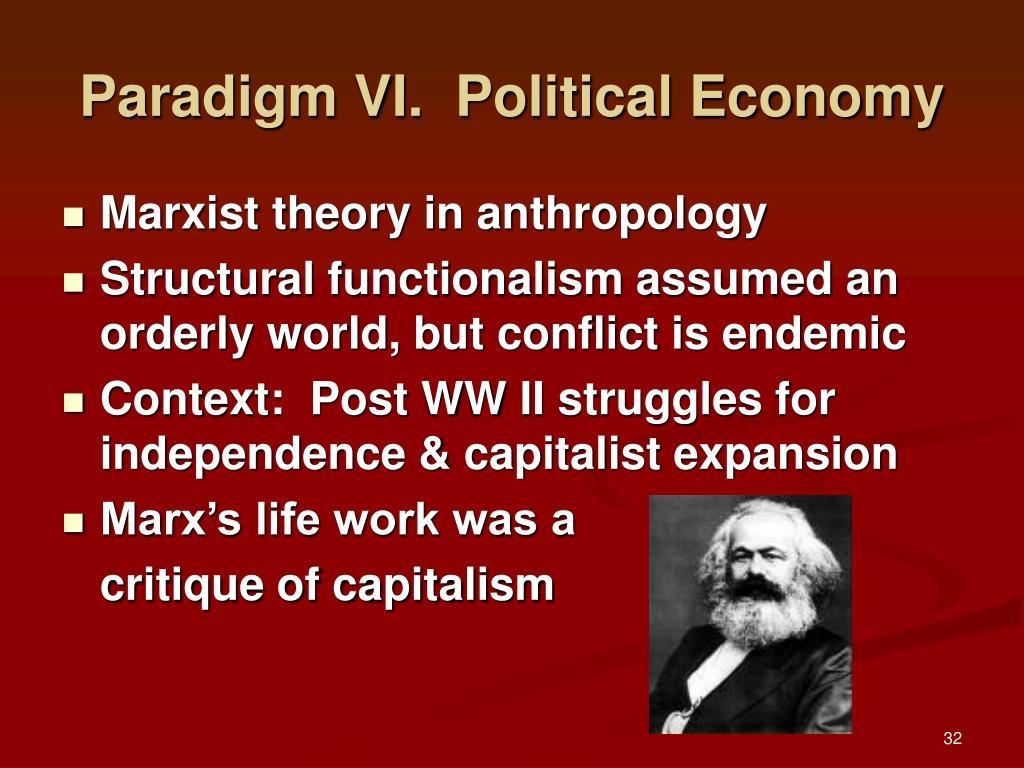 Paradigm VI.  Political Economy