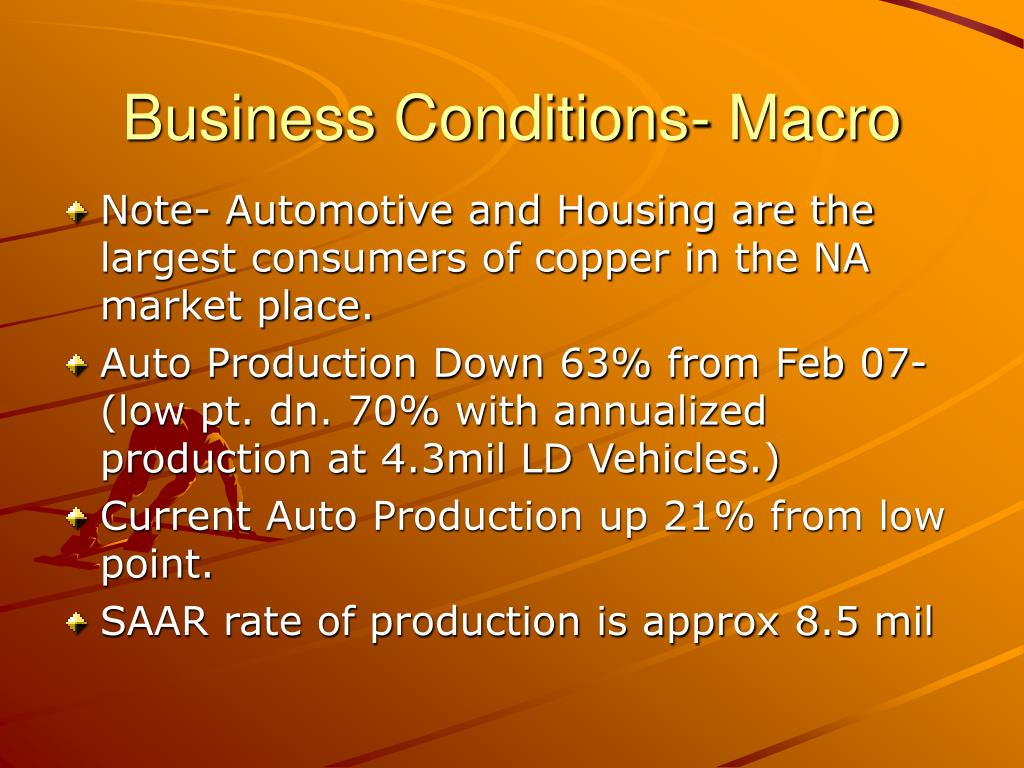Business Conditions- Macro