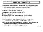 shift in approach