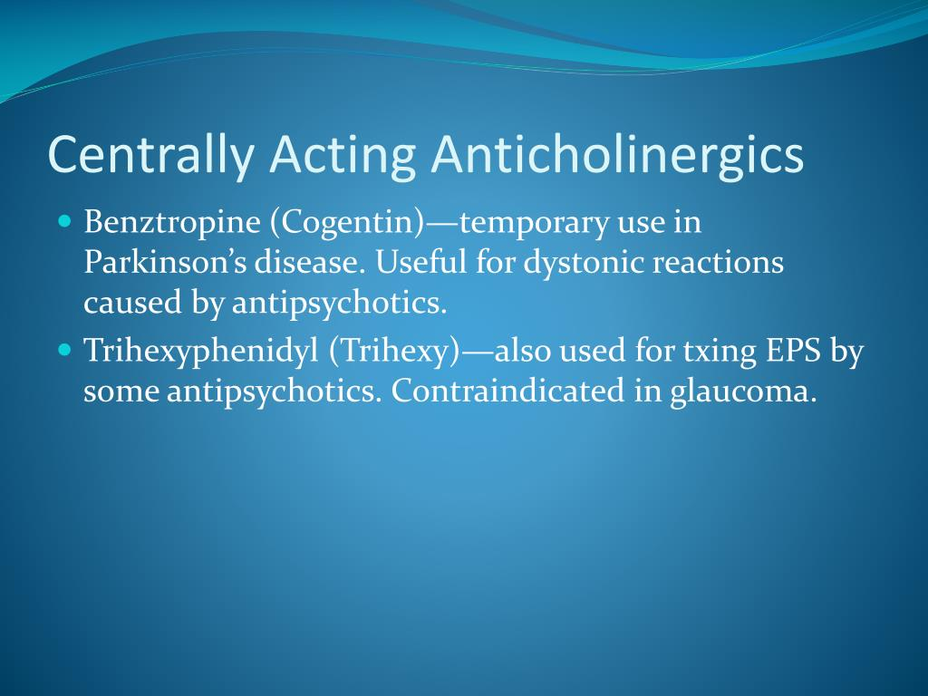 Centrally Acting Anticholinergics