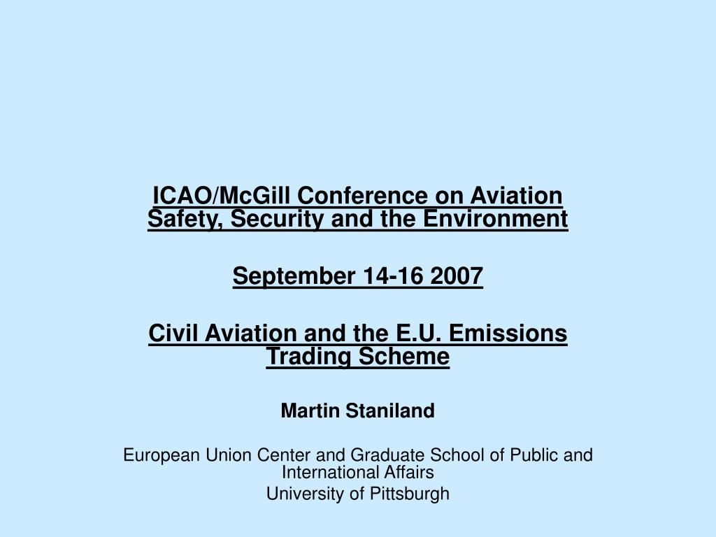 ICAO/McGill Conference on Aviation Safety, Security and the Environment