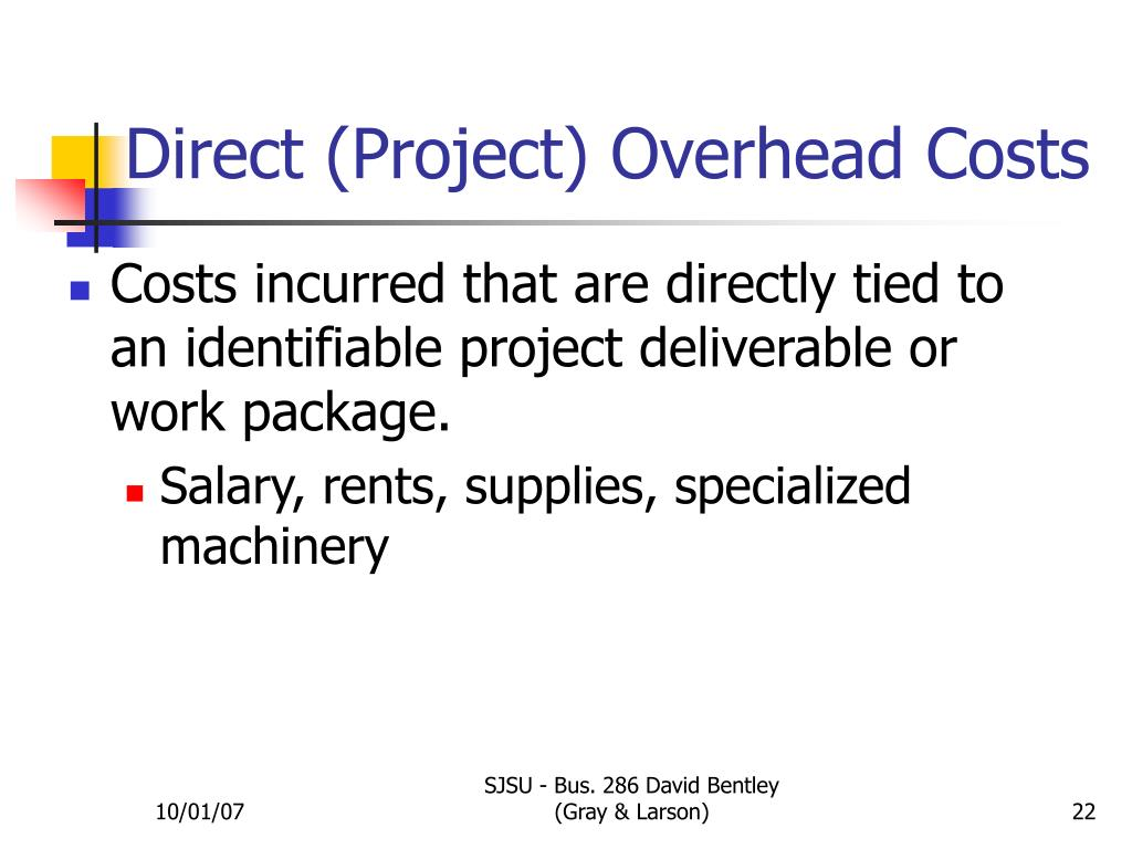 Direct (Project) Overhead Costs
