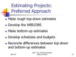 estimating projects preferred approach
