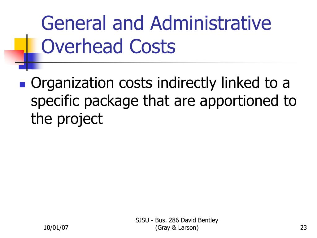 General and Administrative Overhead Costs