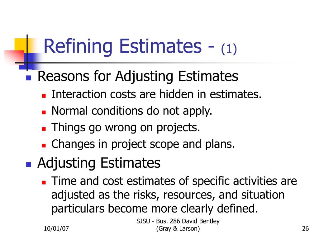 Refining Estimates -