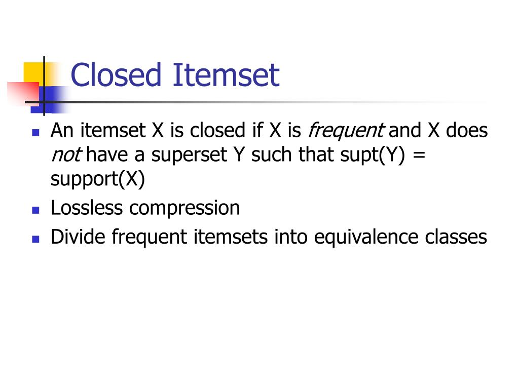 Closed Itemset