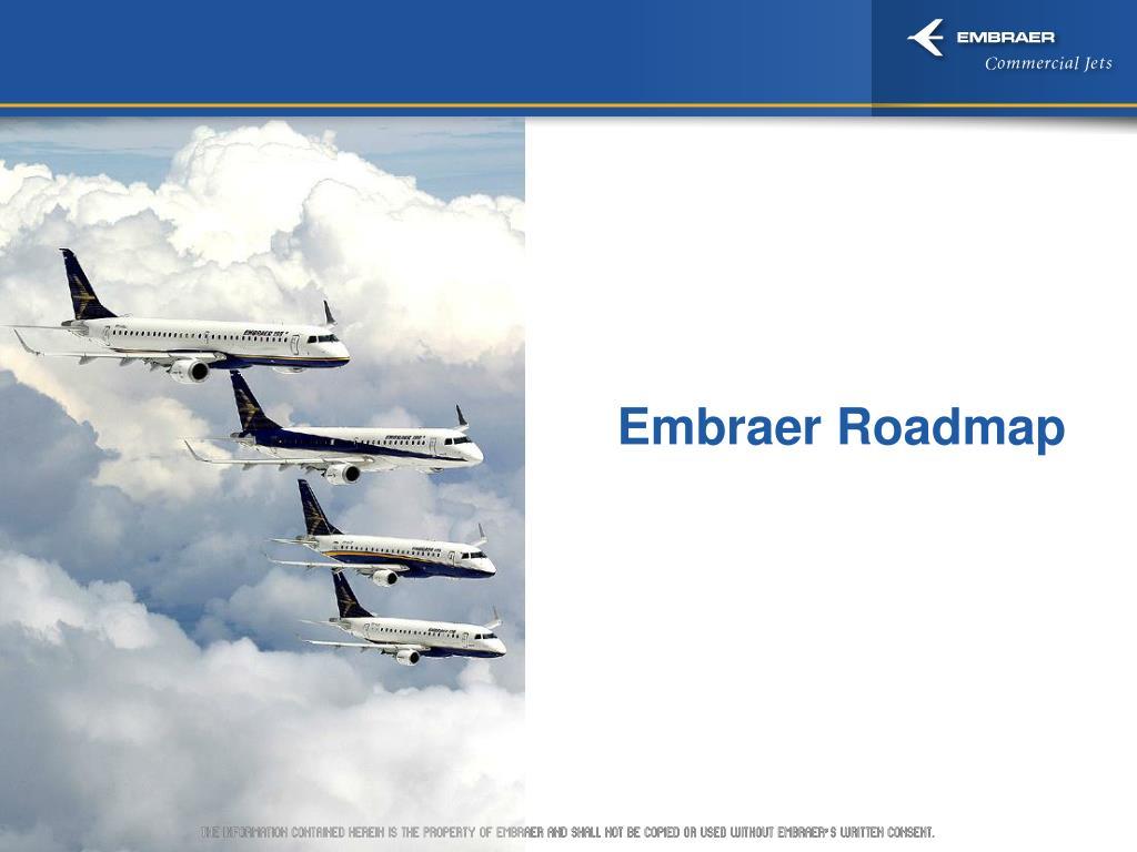 Embraer Roadmap