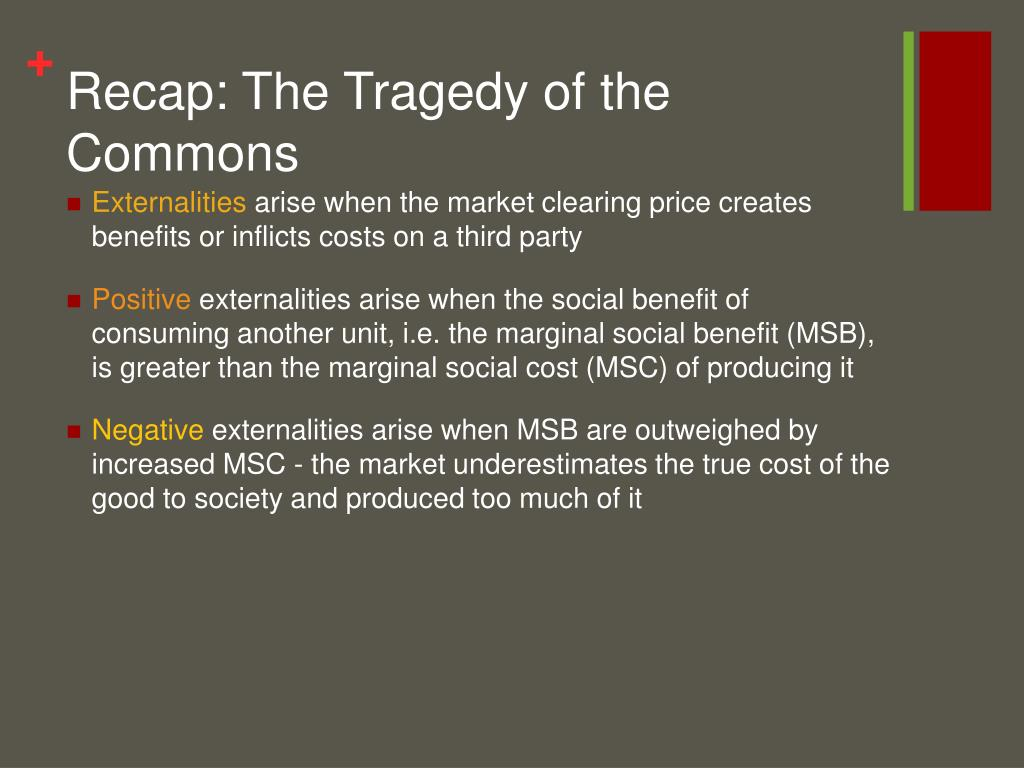 Recap: The Tragedy of the Commons
