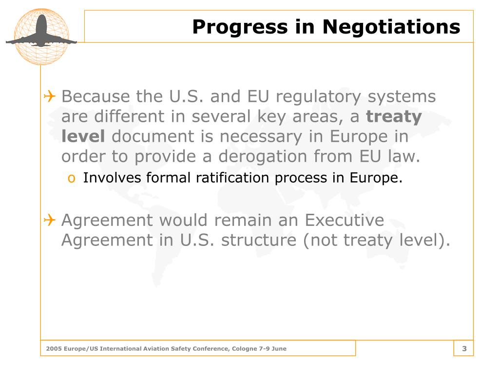 Because the U.S. and EU regulatory systems are different in several key areas, a