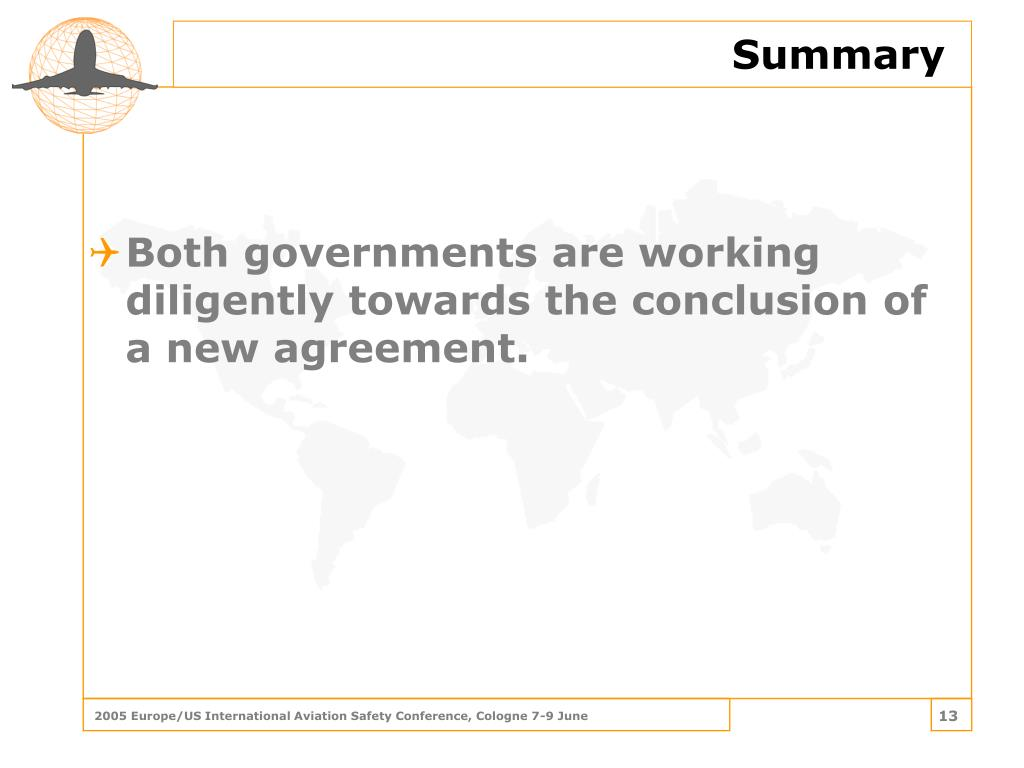 Both governments are working diligently towards the conclusion of a new agreement.