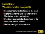examples of vibration related complaints