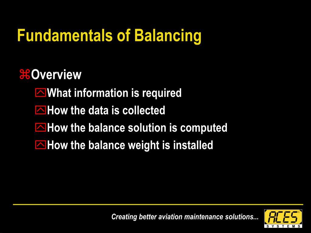 Fundamentals of Balancing