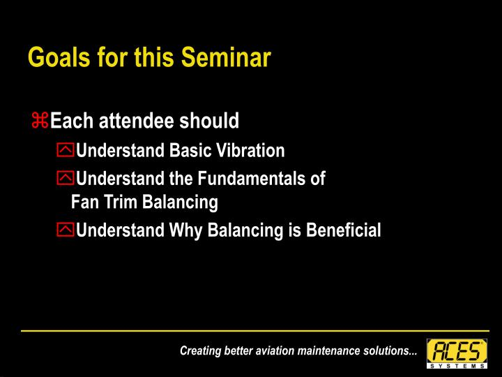 Goals for this seminar