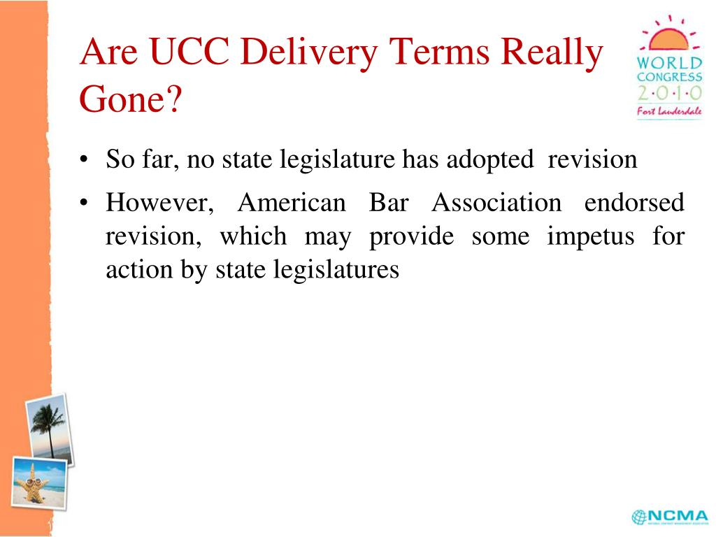 Are UCC Delivery Terms Really Gone?