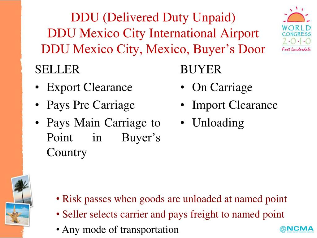 DDU (Delivered Duty Unpaid)