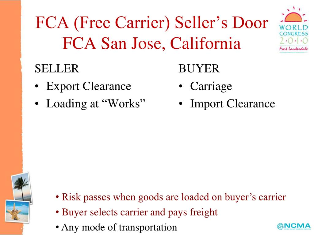 FCA (Free Carrier) Seller's Door