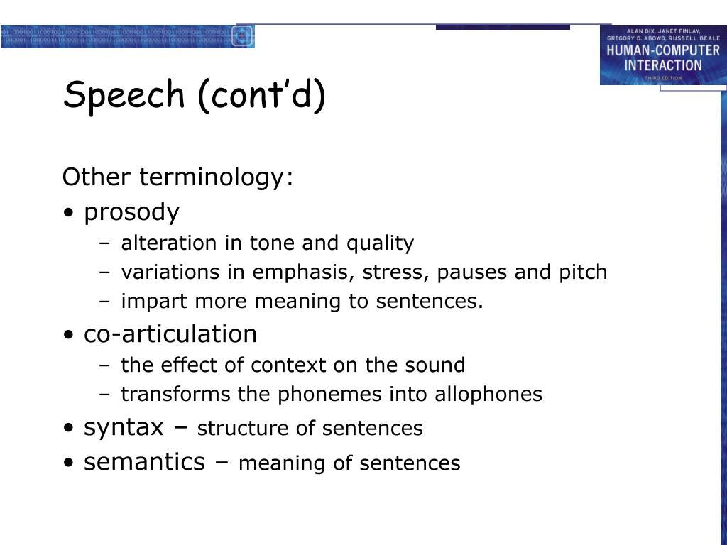 Speech (cont'd)