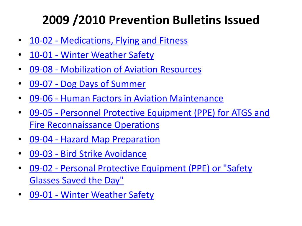 2009 /2010 Prevention Bulletins Issued