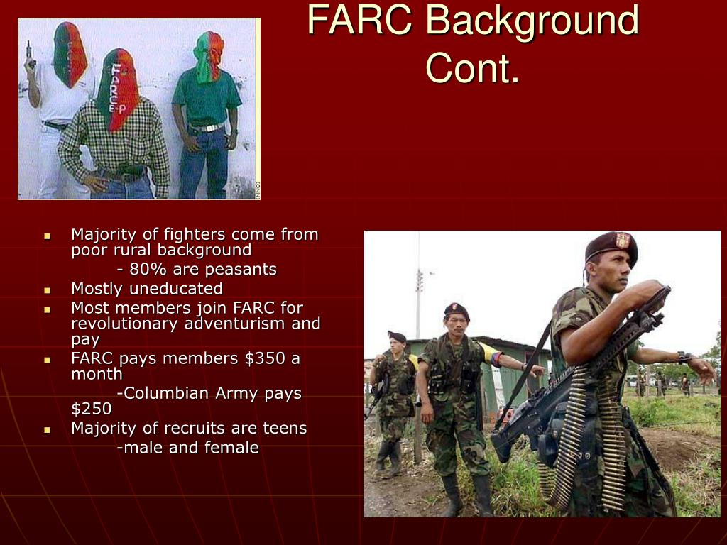 FARC Background Cont.