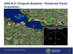 ads b in program baseline enhanced visual acquisition