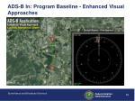ads b in program baseline enhanced visual approaches