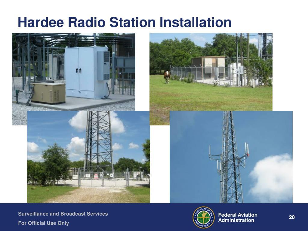 Hardee Radio Station Installation