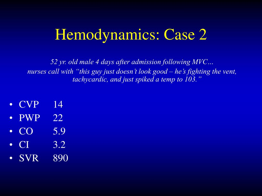 Hemodynamics: Case 2