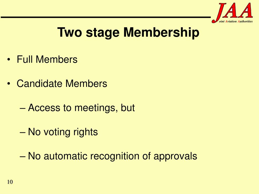 Two stage Membership