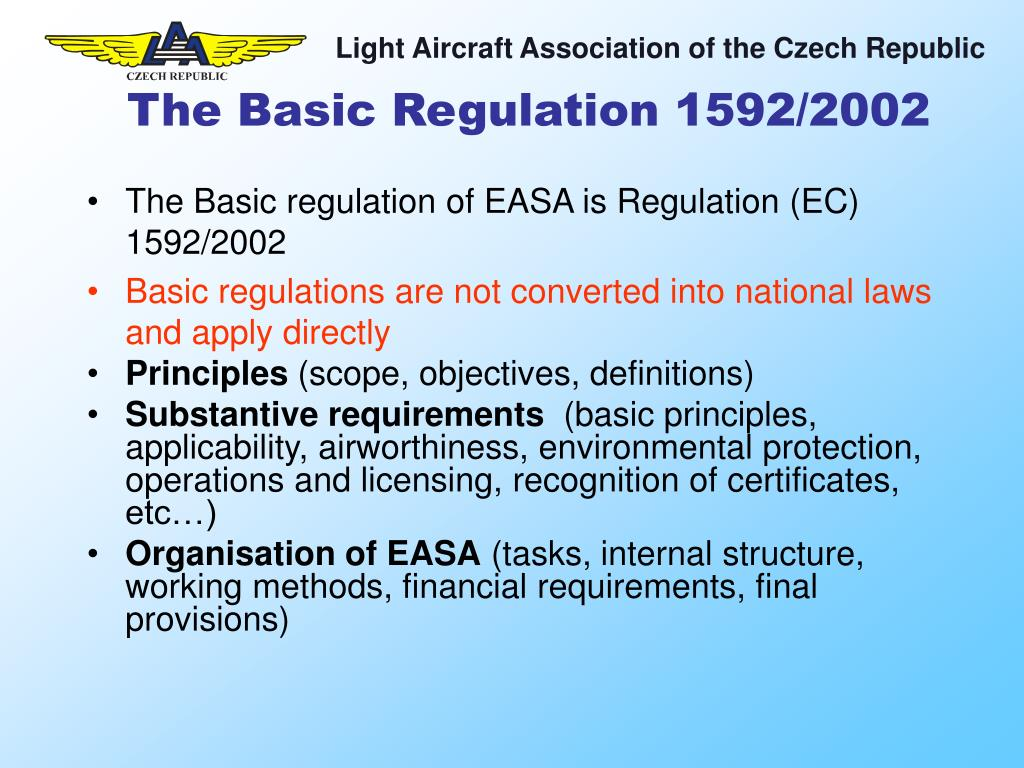The Basic Regulation 1592/2002